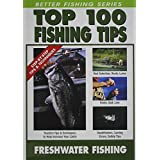 Freshwater Fishing - Top 100 Tips