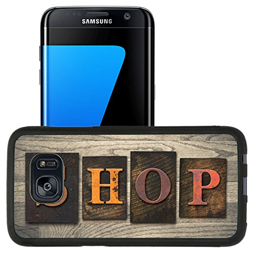 Luxlady Premium Samsung Galaxy S7 Edge Aluminum Backplate Bumper Snap Case IMAGE ID: 35334575 The word SHOP written in wooden letterpress - Coupons Outlet Premium Mall