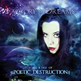 Some Kind Of Poetic Destruction By Factory of Dreams (2013-05-20)