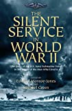 The Silent Service in World War II: The Story of