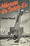 img - for Me cano de Saint-Ex: Re cit (French Edition) book / textbook / text book