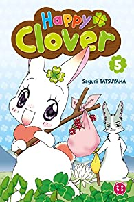 Happy Clover, tome 5 par Tatsuyama