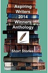 Aspiring Writers' 2014 Winners Anthology Paperback