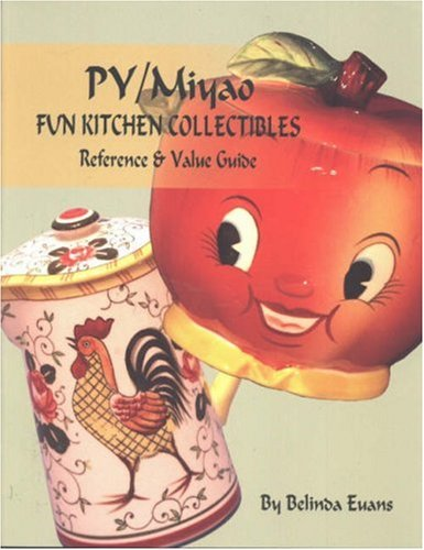 Py Miyao Fun Kitchen Collectibles: Reference & Value Guide