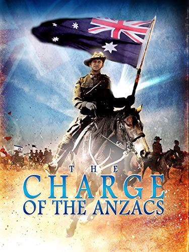 Light Horse - The Charge of the Anzacs