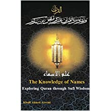 The Knowledge of Names: Exploring Quran Through Sufi Wisdom