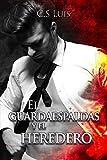EL Guardaespaldas y El Heredero (Spanish Edition)