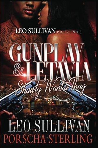 Gunplay & LeTavia: Shawty Want a Thug (Volume 1)