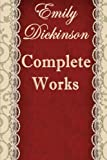img - for The Complete Poems of Emily Dickinson: Annotated book / textbook / text book