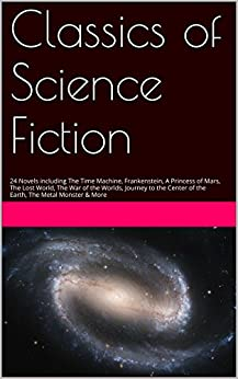 Classics Science Fiction including Frankenstein ebook