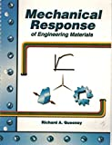 Mechanical Response of Engineering Materials 9780787297879