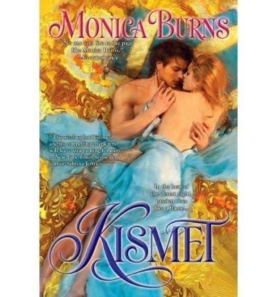 (KISMET ) By Burns, Monica (Author) Paperback Published on (01, 2010)