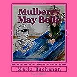 Mulberry May Belle, Marla Buchanan, 1499779062