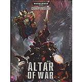 Warhammer 40,000 Compendium Altar Of War