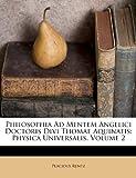 Philosophia Ad Mentem Angelici Doctoris Divi Thomae Aquinatis, Placidus Rentz, 1286229340