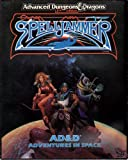Spelljammer: Advanced Dungeons and Dragons Adventures in Space