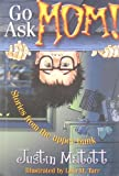 Go Ask Mom!, Justin Matott, 1889191205
