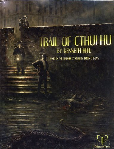 Trail of Cthulhu by Robin D.; Hite, Kenneth Laws (2008-01-01)
