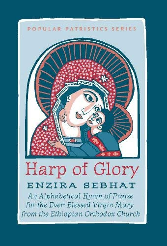 [Book] Harp of Glory: An African Akathist (Popular Patristics)<br />KINDLE