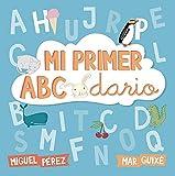 Mi primer abecedario (Abececuentos) (Spanish Edition)