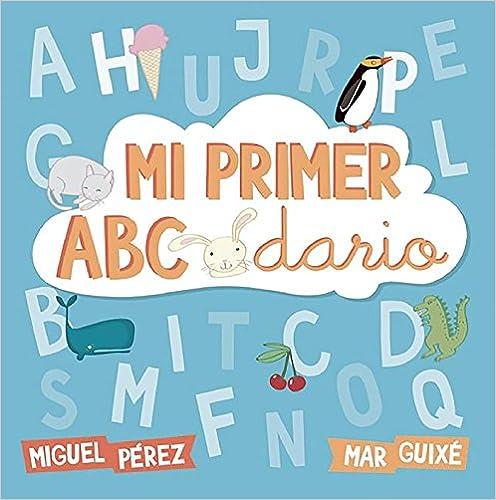 Mi Primer Abecedario por Miguel Pérez epub