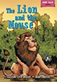 The Lion and the Mouse (Short Tales: Fables)
