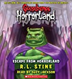 Escape From Horrorland (Goosebumps Horrorland #11)