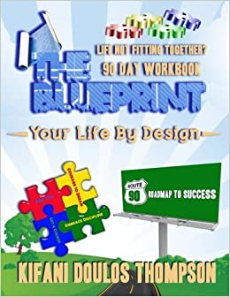 The blueprint 4 life workbook 90 day success roadmap mr kifani the blueprint 4 life workbook 90 day success roadmap malvernweather Gallery