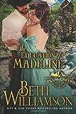 The Education of Madeline (Plum Creek) (Volume 1)