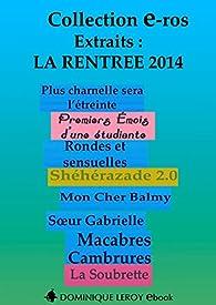 La Rentrée Littéraire 2014 Éditions Dominique Leroy - Extraits par Ian Cecil