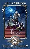 Download Princes and Fools: Classic Graegan Edition (Teller of Destiny) (Volume 2) in PDF ePUB Free Online