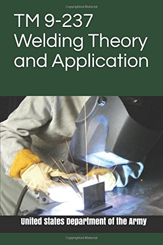 TM 9-237 Welding Theory and Application