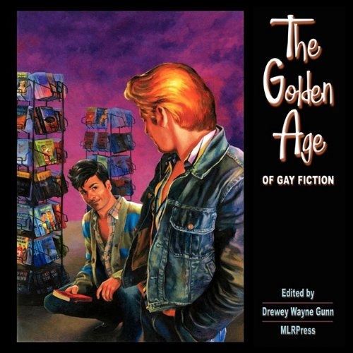 The Golden Age of Gay Fiction