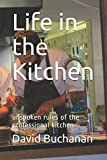 img - for Life in the Kitchen: unspoken rules of the professional kitchen book / textbook / text book