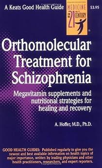 Orthomolecular Treatment for Schizophrenia (Good Health Guides) by [Hoffer, Abram]