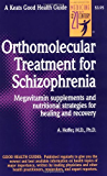 Orthomolecular Treatment for Schizophrenia (Good Health Guides)