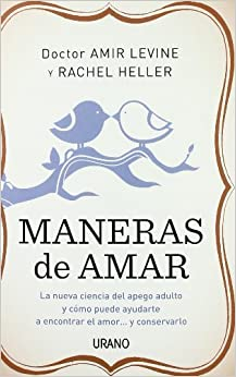 Maneras de amar (Spanish Edition) by Amir Levine (2011-09-01)