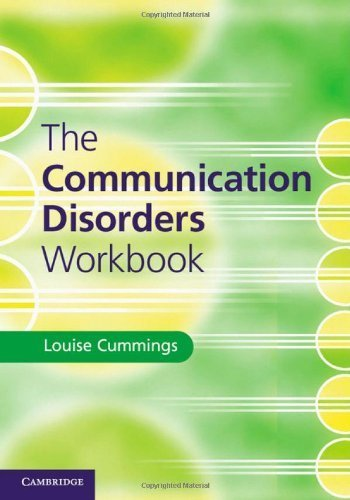 The Communication Disorders Workbook by Louise Cummings (2014-06-16)
