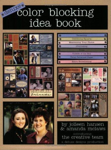 Color Blocking Idea Book by Deluxe Designs Intl.