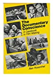 The Documentary Conscience, Alan Rosenthal, 0520039327