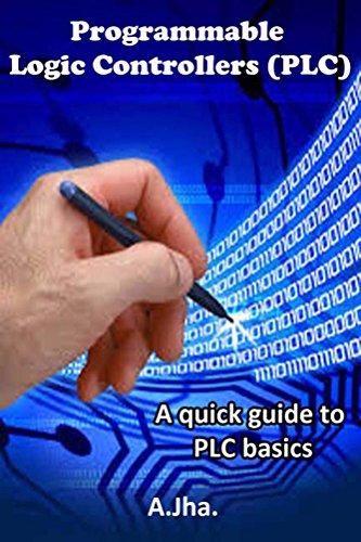 PLC (Programmable Logic controller): A quick guide to basics Allen Bradley Plc Controllers