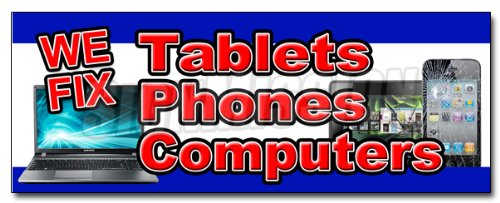 """36"""" WE FIX TABLETS PHONES COMPUTERS DECAL sticker screen repair cellphones from SignMission"""