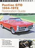 Pontiac GTO Restoration Guide, 1964-1972 (Motorbooks Workshop)