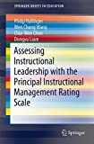 Assessing Instructional Leadership with the Principal Instructional Management Rating Scale, Hallinger, Philip and Wang, Wen-Chung, 3319155326