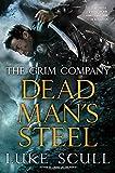 Dead Man's Steel (The Grim Company)