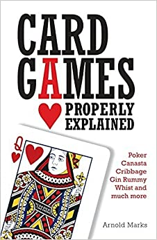 Book Card Games Properly Explained by Arnold Marks (2010-10-28)