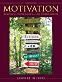 Motivation: Biological, Psychological, and Environmental (3rd Edition)