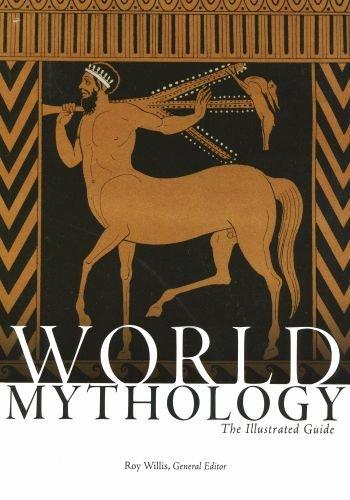 World Mythology: The Illustrated Guide by Oxford University Press