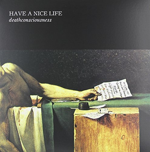 Have A Nice Life - Deathconsciousness - Zortam Music