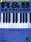 R&B Keyboard: The Complete Guide (Hal Leonard Keyboard Style)